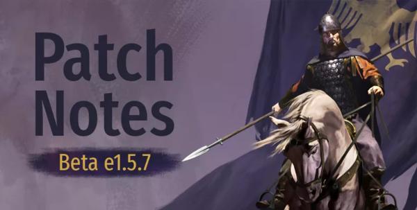 《骑马与砍杀2》Beta版e1.5.7更新介绍 降低骑兵速递实装子嗣养成
